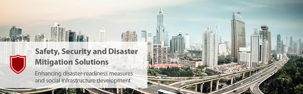 Safety, Security and Disaster Mitigation Solutions